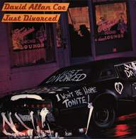 David Allan Coe: Just Divorced