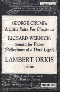 Lambert Orkis: Orkis Plays Crumb And Wernick