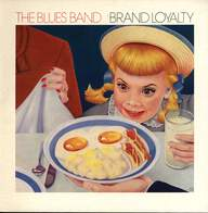 The Blues Band: Brand Loyalty