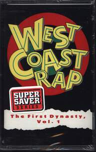 Various: West Coast Rap - The First Dynasty, Vol. 1