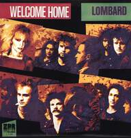 Lombard: Welcome Home
