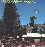 The Flying Burrito Bros: Cabin Fever