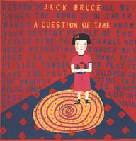 Jack Bruce: A Question Of Time