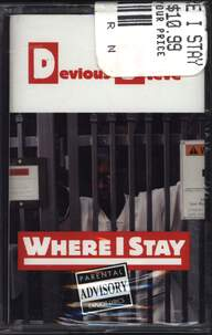 Devious Steve: Where I Stay