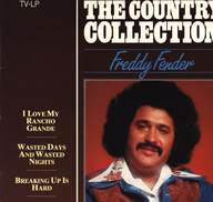 Freddy Fender (2): The Country Collection