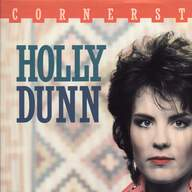 Holly Dunn: Cornerstone