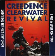 Creedence Clearwater Revival: Long As I Can See The Light / I Put A Spell On You