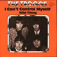 The Troggs: I Can't Control Myself