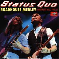 Status Quo: Roadhouse Medley (Anniversary Waltz Part 25)