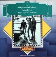 The Monkees: Daydream Believer / Last Train To Clarksville