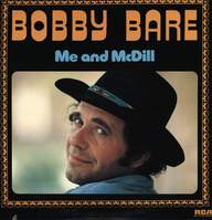 Bobby Bare: Me And McDill