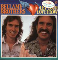 Bellamy Brothers: Let Your Love Flow