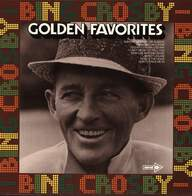 Bing Crosby: Golden Favorites