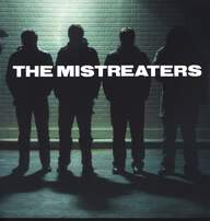 The Mistreaters: Playa Hated To The Fullest