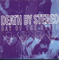 Death By Stereo: Day Of The Death
