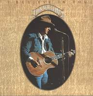 Don Williams (2): I Believe In You