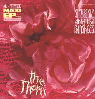 Siouxsie & the Banshees: The Thorn