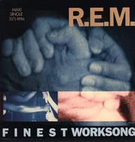 R.E.M.: Finest Worksong