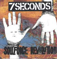 7 Seconds: Soulforce Revolution