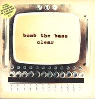 Bomb the Bass: Clear