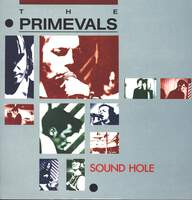 The Primevals: Sound Hole