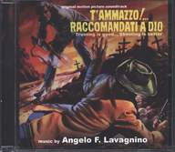 Angelo Francesco Lavagnino: T'Ammazzo!... Raccomandati A Dio (Trusting Is Good... Shooting Is Better) (Original Soundtrack)