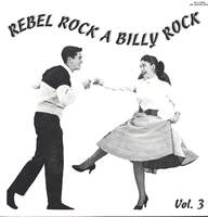 Various: Rebel Rockabilly Rock Vol.3
