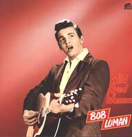 Bob Luman: Wild Eyed Woman