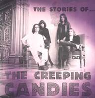 The Creeping Candies: The Stories Of  ... The Creeping Candies