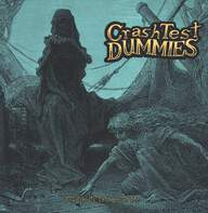 Crash Test Dummies: The Ghosts That Haunt Me