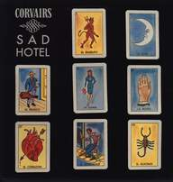 The Corvairs: Sad Hotel