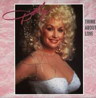 Dolly Parton: Think About Love