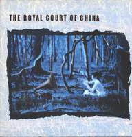 The Royal Court Of China: The Royal Court Of China
