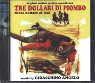 Gioacchino Angelo: Tre Dollari Di Piombo (Three Dollars Of Lead) (Original Soundtrack)