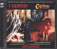 "Roman Vlad/Roberto Nicolosi/Carlo Savina: I Vampiri / Caltiki - Il Mostro Immortale (Plus A Special Bonus Bonus Track ""To Mirna"" By Carlo Savina Enclosed In The Movie Lisa E Il Diavolo) (Original Motion Picture Soundtracks / World Premiere Complete Recordings On Two Discs Set)"