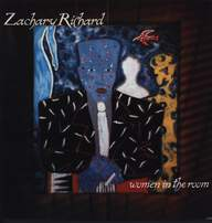 Zachary Richard: Women In The Room