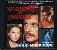 Ennio Morricone: D'Amore Si Muore (The Definitive Edition)