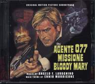 Angelo Francesco Lavagnino/Ennio Morricone: Agente 077 Missione Bloody Mary (Original Soundtrack)