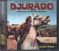 Gianni Ferrio: Djurado (Johnny Golden Poker) (Original Soundtrack In Full Stereo)