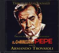 Armando Trovaioli/Fiorenzo Carpi/Berto Pisano: Tribute To Ugo Tognazzi - Il Commissario Pepe / Splendori E Miserie Di Madame Royale / Sissignore (Original Motion Picture Soundtracks)