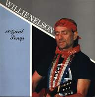 Willie Nelson: 18 Great Songs