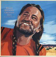Willie Nelson: Greatest Hits (& Some That Will Be)