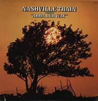 "Nashville Train: Presents ""ABBA Our Way"""