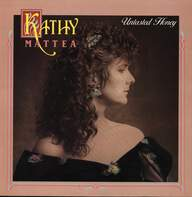 Kathy Mattea: Untasted Honey