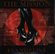 The Mission: Evangeline