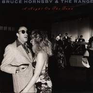 Bruce Hornsby And The Range: A Night On The Town