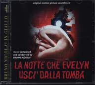 Bruno Nicolai: La Notte Che Evelyn Usci' Dalla Tomba (Original Motion Picture Soundtrack)