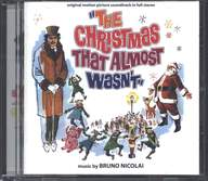 "Bruno Nicolai: ""The Christmas That Almost Wasn't"" (Original Soundtrack In Full Stereo)"