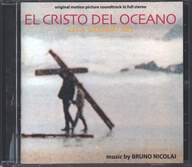 Bruno Nicolai: El Cristo Del Oceano (Original Soundtrack In Full Stereo) / Canossa