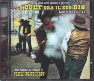 Vasco Vassil Kojucharov: La Colt Era Il Suo Dio (God Is My Colt .45) (Original Soundtrack In Full Stereo)